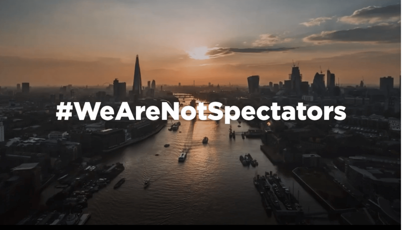 Image of River Thames running through central London with hastag We Are Not Spectators
